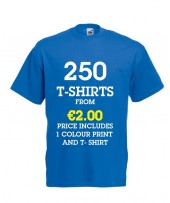250 T-Shirts from